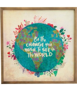 """BE THE CHANGE"" DECORATIVE..."