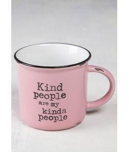 """""""KIND PEOPLE ARE MY KINDA..."""
