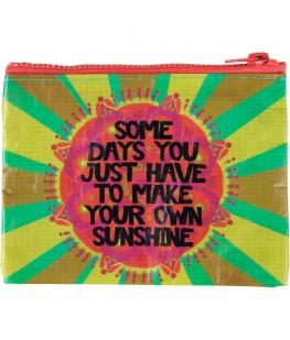 """""""MAKE YOUR OWN SUNSHINE""""..."""