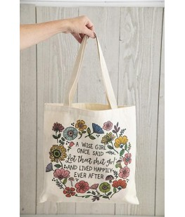 """""""A WISE GIRL..."""" BAG - UNC"""