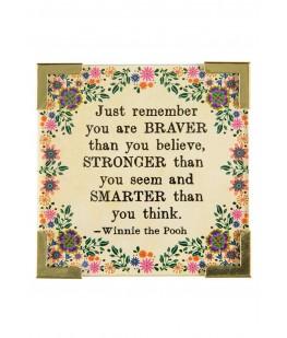 """""""BRAVER STRONGER SMARTER""""..."""