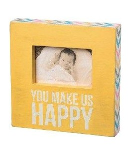 """PICTURE FRAME """"YOU MAKE US..."""